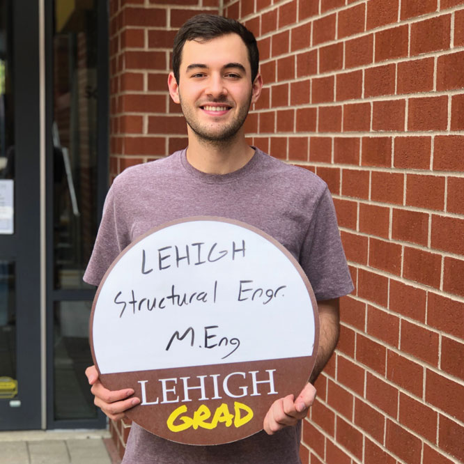 Matthew Montano '19 will continue his studies at Lehigh for a Masters in Structural Engineering.
