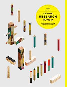 Cover of the Lehigh Research Review Vol. 1, 2016
