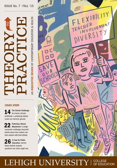Cover of the Fall 2015 issue of Lehigh's Theory to Practice publication